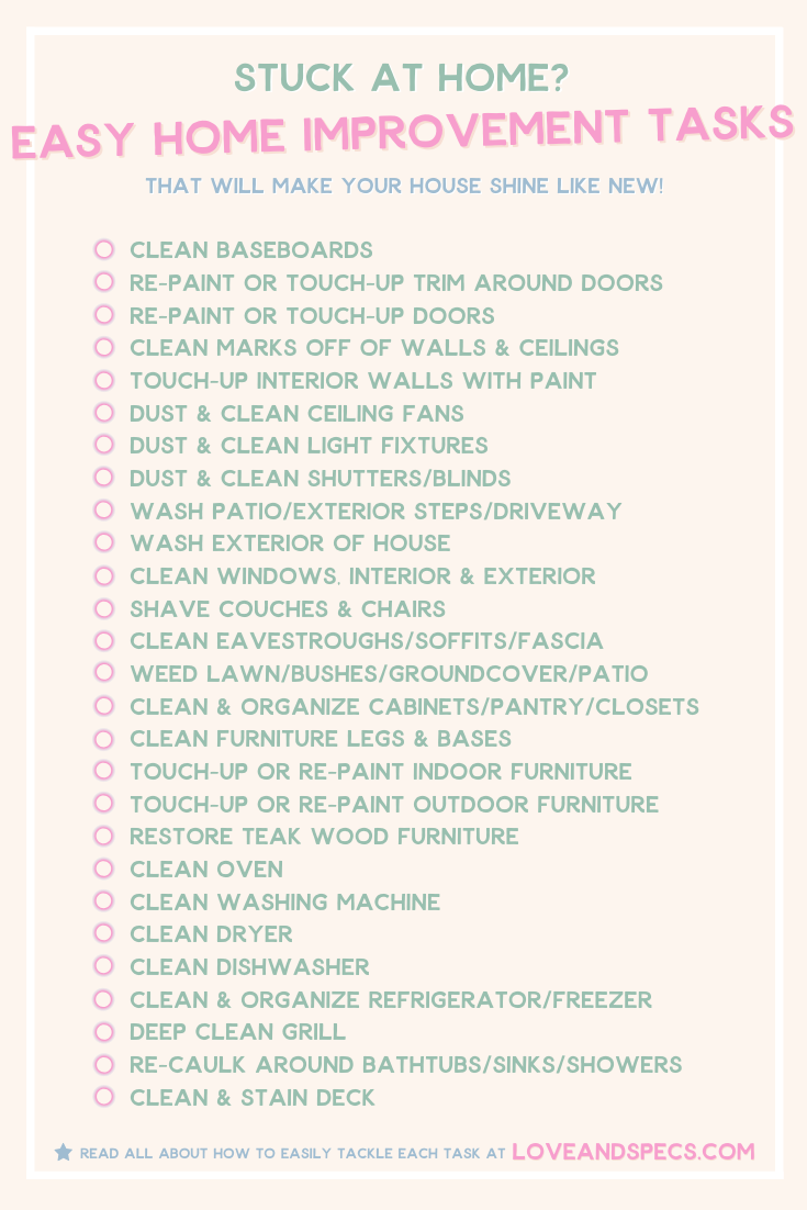 Stuck At Home? Easy Home Improvement Projects: Cleaning & Organizing Checklist That Will Make Your Home Shine Like New!