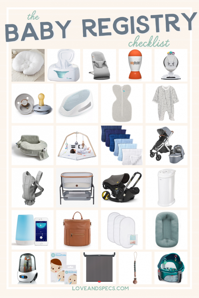 Baby Registry Must Haves by popular Phoenix motherhood blog, Love and Specs: collage image of a play mat, swaddle baskets, baby carrier, baby stroller, diaper pail, bassinet, diaper wipes, nursing pillow pacifier, bathing chair, sound machine, Fawn Design diaper bag, Frida Baby, bottle sterilizer, bunk clip, and changing pad.